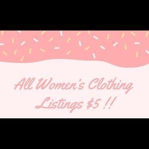 All Women's Clothing Listings now $5! B2G1 Free!